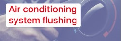 What do we need auto air conditioner flushing?